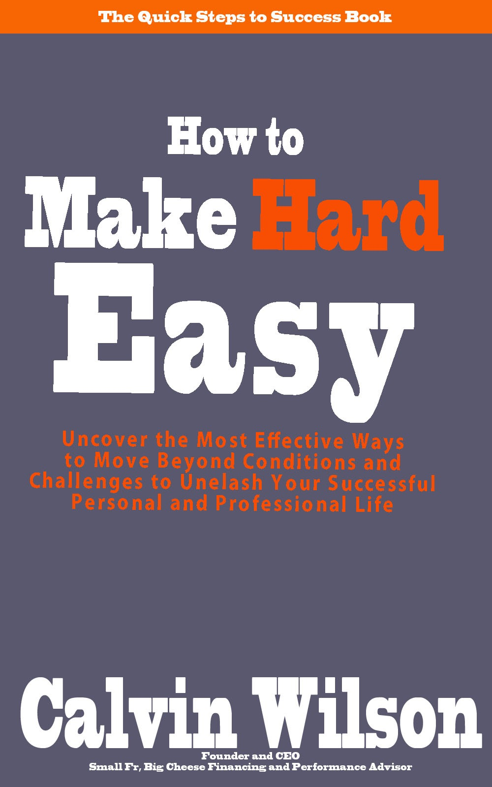 How To Make Book Cover Simple : How to make hard quot easy the quick steps success book